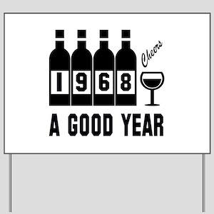 1968 A Good Year, Cheers Yard Sign
