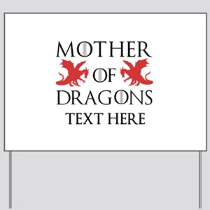 Mother of Dragons Personalizd Yard Sign