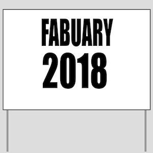 February 2018 Birthday Designs Yard Sign