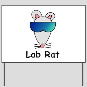 Lab Rat molecularshirts.com Yard Sign