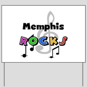 Memphis Rocks Yard Sign