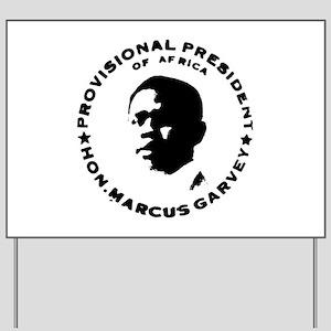 Marcus Garvey Yard Sign