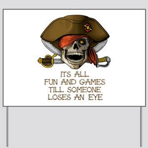Its All Fun & Games Yard Sign
