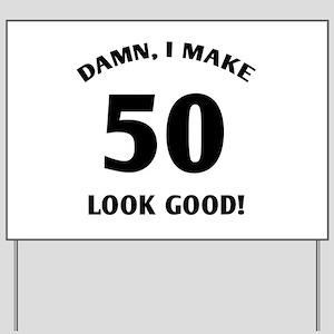 50 Yr Old Gag Gift Yard Sign