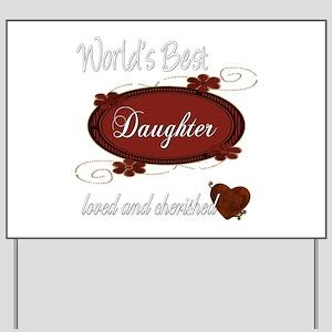 Cherished Daughter Yard Sign