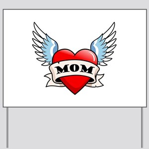 Mom Tattoo Winged Heart Yard Sign