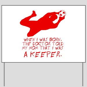 Keeper Yard Sign