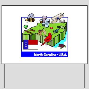 North Carolina Yard Sign