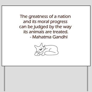 Gandhi Cat Quote Yard Sign