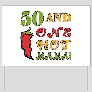 Hot Mama At 50 Yard Sign