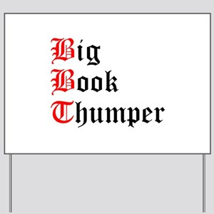 big-book-thumper-2 Yard Sign
