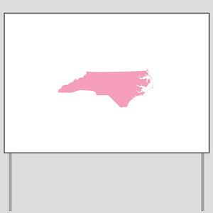 North Carolina - Pink Yard Sign