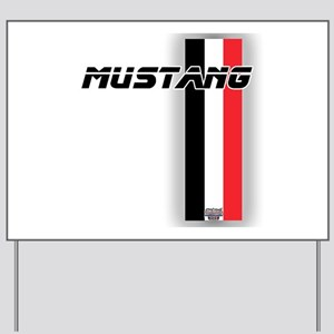 Mustang BWR Yard Sign