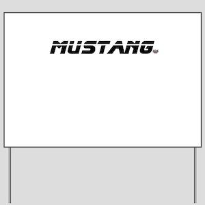 Mustang 2012 Yard Sign