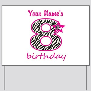 8th Birthday - Personalized Yard Sign