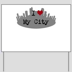 Customizable I Heart City Yard Sign