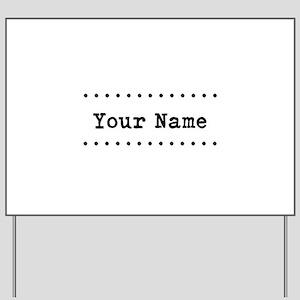 Custom Name Yard Sign