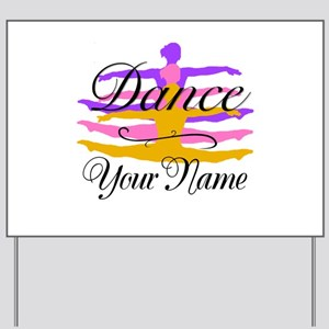 Dance Customizeable Yard Sign
