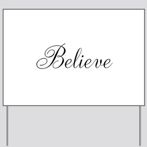 Believe Inspirational Word Yard Sign