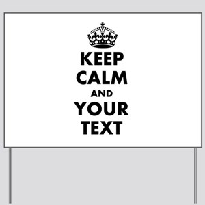 Personalized Keep Calm Yard Sign