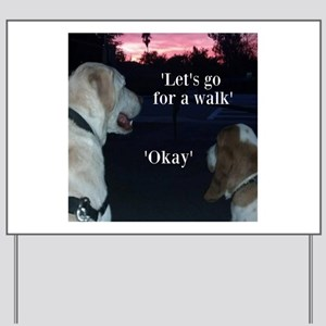 Walking Dogs Yard Sign