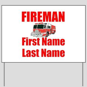 Fireman Yard Sign