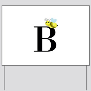 B is for Bee Yard Sign