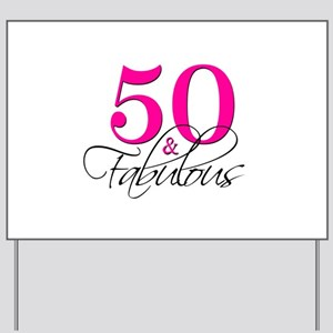 50 and Fabulous Pink Black Yard Sign