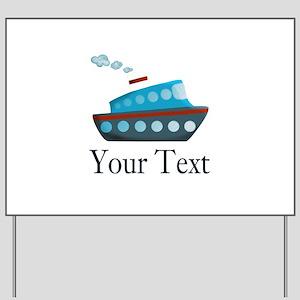 Personalizable Cruise Ship Yard Sign