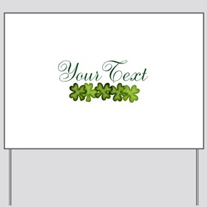 Personalizable Shamrocks Yard Sign