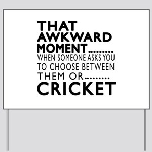 Cricket Awkward Moment Designs Yard Sign