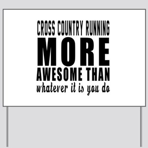 Cross Country Running More Awesome Desig Yard Sign