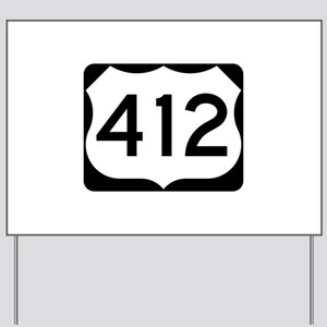 US Route 412 Yard Sign