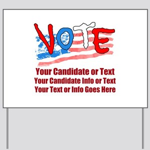 Personalize Your Vote! Yard Sign