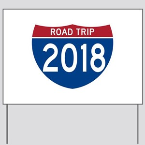 Road Trip 2018 Yard Sign