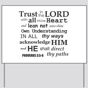 Proverbs 3:5-6 KJV Dark Gray Print Yard Sign