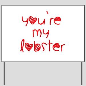 My Lobster Yard Sign