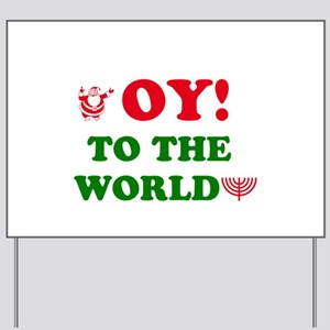 oytoworld1 Yard Sign