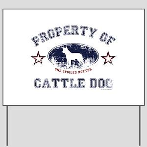 Cattle Dog Yard Sign