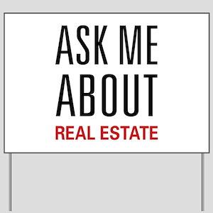 Ask Me Real Estate Yard Sign