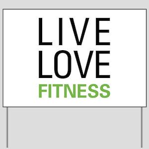 Live Love Fitness Yard Sign