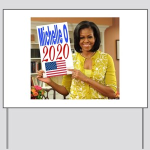 Michelle Obama Yard Sign