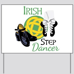 IRISH STEP Dancer Yard Sign