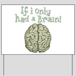 Brain Yard Sign