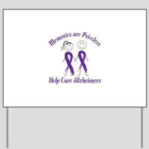 Memories are Priceless Help Cure Alzheimers Yard S