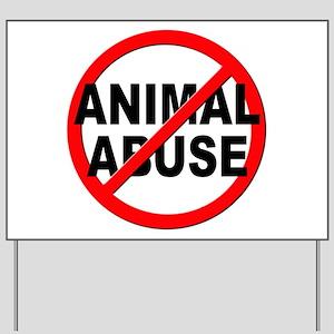 Anti / No Animal Abuse Yard Sign