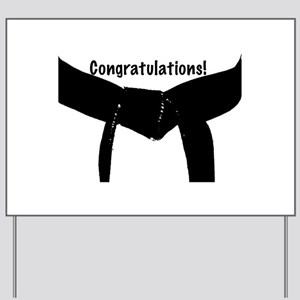 Black Belt Congratulations Yard Sign
