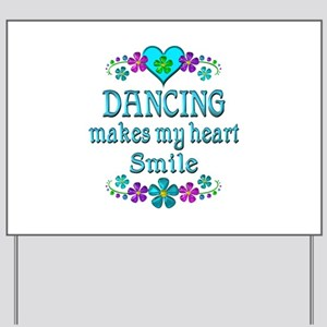 Dancing Smiles Yard Sign