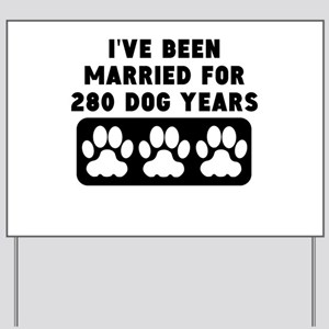 40th Anniversary Dog Years Yard Sign