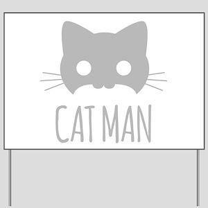 Cat Man Yard Sign